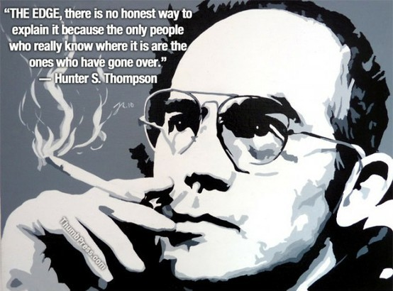 Used 2012-08-30 Hunter S Thompson quote