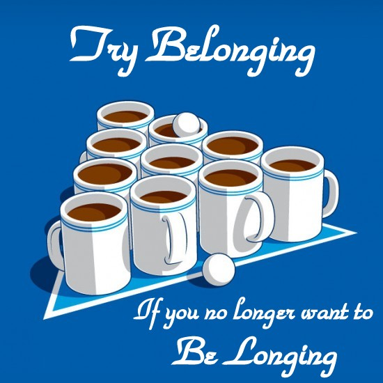Used 2013-10-18 Try Belonging (AlKHall sobriety recovery)