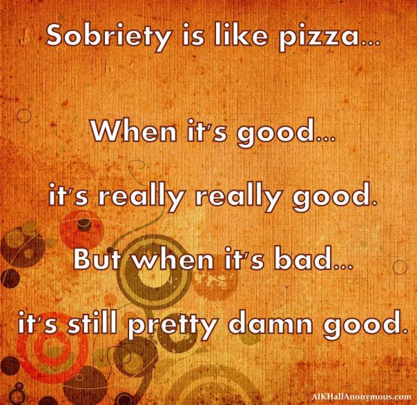 Used 2014-02-25 Sober Pizza (AlKHall Sobriety Recovery)